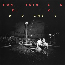 "Fontaines D.C. Cover zum Album ""Dogrel"""