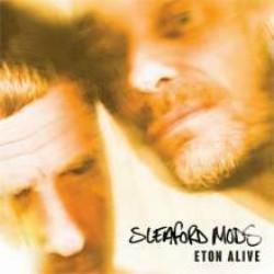 Sleaford Mods - Eton Alive Albumcover