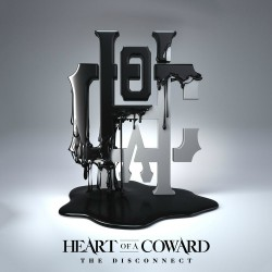 Heart Of A Coward The Disconnect Artwork