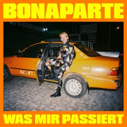 Bonaparte - Was Mir Passiert Artwork 2019