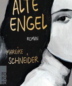 Alte Engel von Mareike Schneider Coverartwork