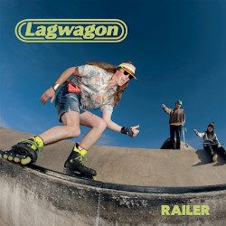 Lagwagon Railer Coverartwork