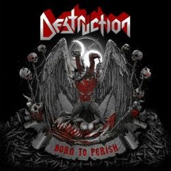 destruction-born-to-perish artwork
