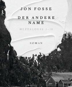 Jon Fosse Der andere Name Coverartwork