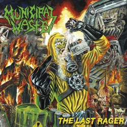 Municipal Waste - The Last Rager Artwork