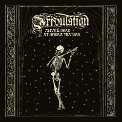 Tribulation - Alive & Dead At Soedra Teatern