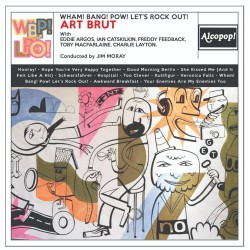 Art Brut - Wham Band Pow Lets Rock Out Artwork