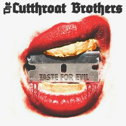 Cutthroat Brothers - Taste For Evil