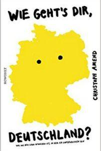 Wie geht es dir Deutschland - Christoph Amend