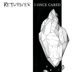 Returner - I Once Cared