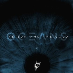 Oceans - The Sun And The Cold Artwork