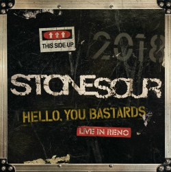 cover Stone Sour - Hello You Bastards Live In Reno