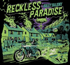 Billy Talent Reckless Paradise