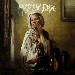 My Dying Bride - The Ghost Of Orion Artwork