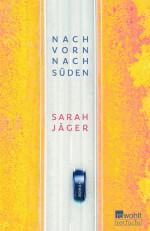 Nach vorn nach Süden Sarah Jäger