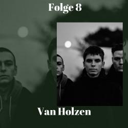 Folge 8 Van Holzen
