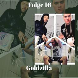 Goldzilla Folge 16