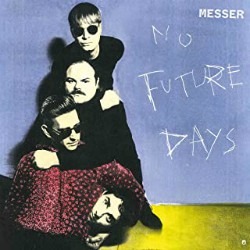 Messer No Future Days Artwork