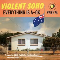 Violent Soho - Everything is A-Ok Artwork