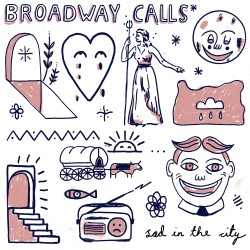 Broadway Calls Sad In The City Artwork