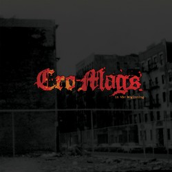 Cro Mags In-the-Beginning
