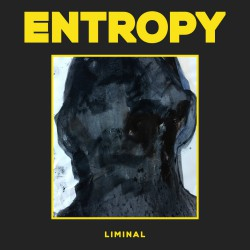 Entropy Liminal Artwork