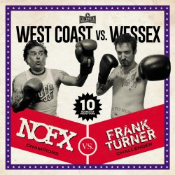 NOFX Frank Turner West Coast vs Wessex