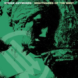 Strike Anywhere - Nightmares Of The West Artwork