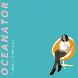 Oceanator_ThingINeverSaid_Cover