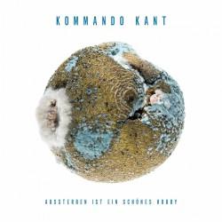 cover Kommando Kant - Aussterben Ist Ein Sch nes Hobby