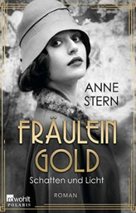Anne Stern Hulda Gold Schatten und Licht Bd1