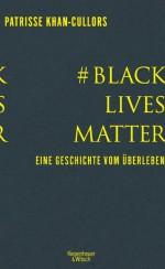 BlackLivesMatter Patrisse Khan-Cullors