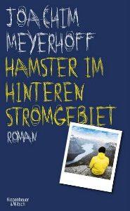 Joachim Meyerhoff Hamster im hinteren Stromgebiet