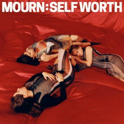 Mourn Self-Worth Artwork