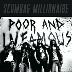 Scumbag-Millionaire-Poor-And-Infamous Artwork