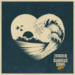 Tequila And The Sunrise Gang Home Artwork