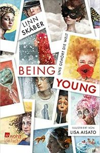 Being Young Uns gehoert die Welt