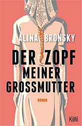 Der Zopf meiner Grossmutter Alina Bronsky