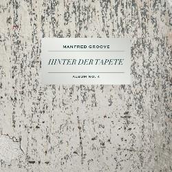 manfred-groove-hinter-der-tapete-artwork