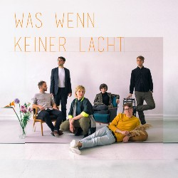 Karl die Grosse - Was wenn keiner lacht_Albumcover