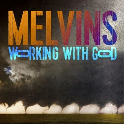 Melvins - Working With Gods
