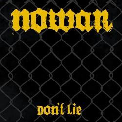 Nowar Dont Lie Artwork