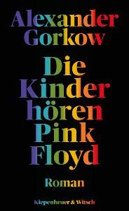 Die Kinder hoeren Pink Floyd Alexander Gorkow