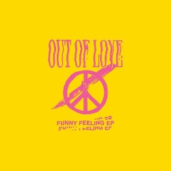 Funny Feeling von Out Of Love