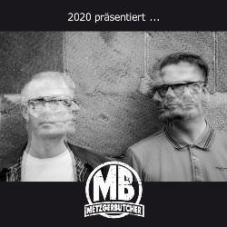 Metzgerbutcher 2020 praesentiert
