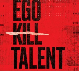 cover Ego Kill Talent - The Dance Between Extremes