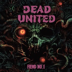 Dead United Fiend No 1