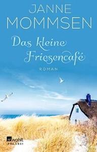 Janne Mommsen Das kleine Friesencafe