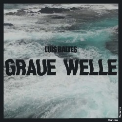 Cover_LuisBaltesGraueWelleEP