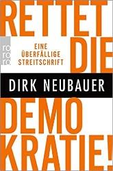 Rettet die Demokratie Dirk Neubauer